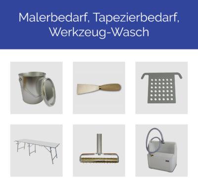 Malerbedarf, Tapezierbedarf, Werkzeug-Wasch